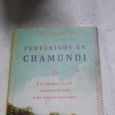 Libros: PEREGRINOS EN CHAMUNDI - ARIEL GLUCKLICH - INTEGRAL 2004 / 1ª EDICION. Lote 206570983