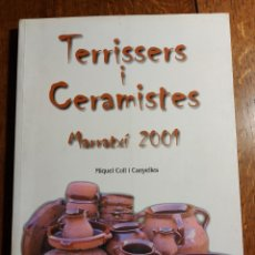 Libros: TERRISSERS I CERAMISTES. MIQUEL COLL CANYELLES. AJUNTAMENT DE MARRATXI. MALLORCA 2001. Lote 206761968