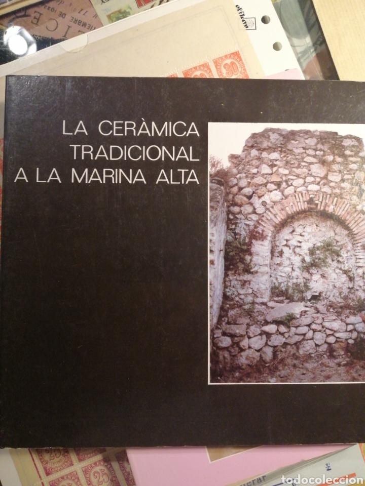 LA CERÁMICA TRADICIONAL A LA MARINA ALTA. DENIA1989 (Libros Nuevos - Ciencias, Manuales y Oficios - Otros)