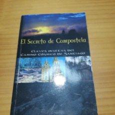Libros: LIBRO EL SECRETO DE COMPOSTELA DE TOMÉ MARTINEZ. Lote 207445957