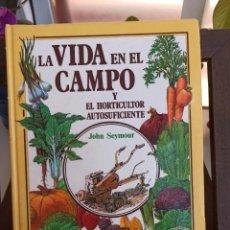 Livros: LA VIDA EN EL CAMPO Y EL HORTICULTOR AUTOSUFICIENTE. Lote 208274782