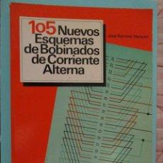 Libros: ANTIGUO LIBRO DE 105 NUEVOS ESQUEMA DE BOBINADOS DE CORRIENTE ALTERNA. Lote 208419372