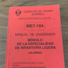 Livros: MANUAL DE ENSEÑANZA , MODULO DE LA ESPECIALIDAD DE INFANTERÍA LIGERA. Lote 208809340