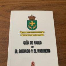 Livros: GUÍA DE SALUD DE EL SOLDADO Y EL MARINERO. Lote 208812130