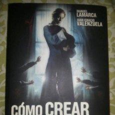 Livros: COMO CREAR UNA PELICULA - MANUEL LAMARCA/IGNACIO VALENZUELA. Lote 209043711