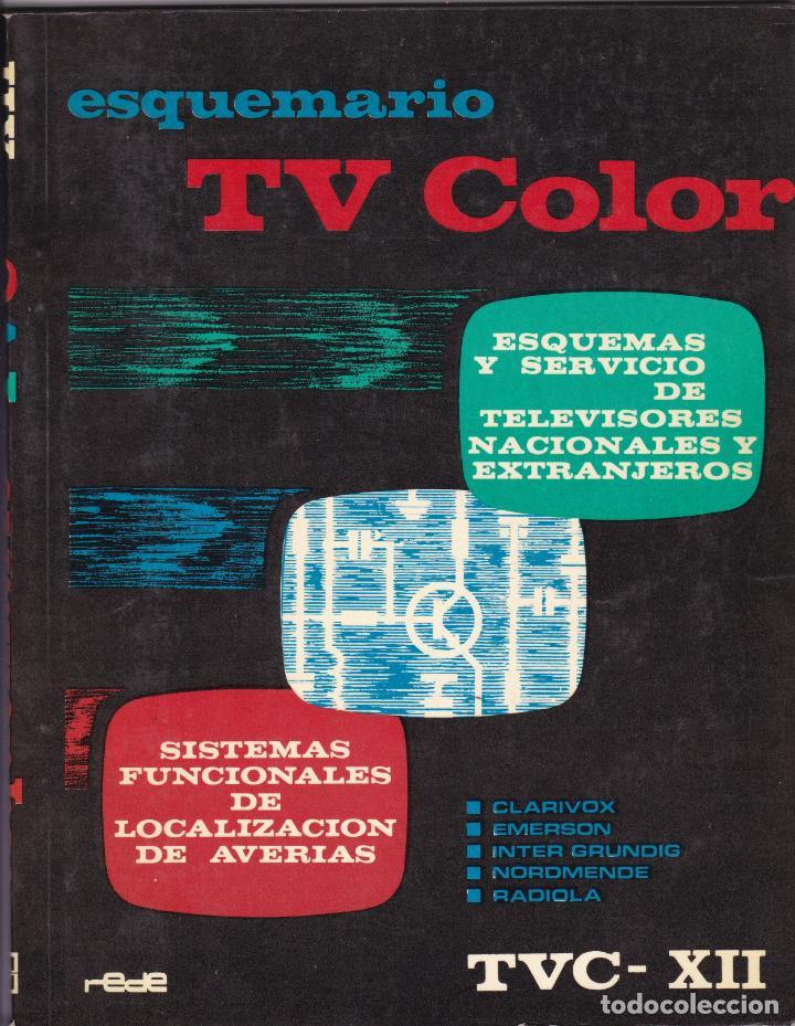 ESQUEMARIO TV COLOR TVC Nº XII DEPOSITO LEGAL 1975 EDICIONES TECNICAS REDE (Libros Nuevos - Ciencias, Manuales y Oficios - Otros)