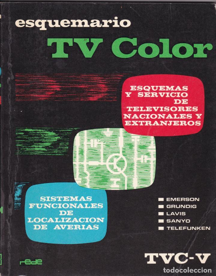 ESQUEMARIO TV COLOR TVC Nº V DEPOSITO LEGAL 1975 EDICIONES TECNICAS REDE (Libros Nuevos - Ciencias, Manuales y Oficios - Otros)