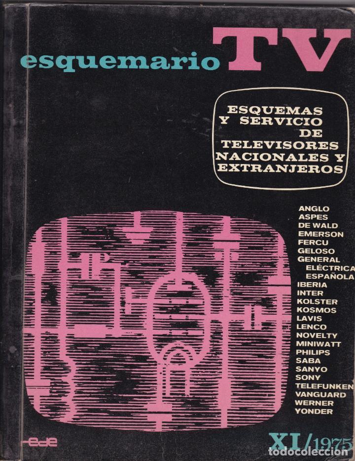 ESQUEMARIO TV COLOR TVC Nº XI DEPOSITO LEGAL 1964 EDICIONES TECNICAS REDE AÑO 1975 (Libros Nuevos - Ciencias, Manuales y Oficios - Otros)