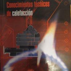 Libros: CONOCIMIENTOS DE CALEFACCIÓN. Lote 210020767