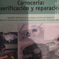 Libros: CARROCERIA VERIFICACIÓN Y REPARACIONES. Lote 210021151