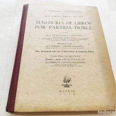 Libros: TENEDURÍA DE LIBROS POR PARTIDA DOBLE. FRANCISCO CASTAÑO. EDITORIAL MÁS ALLÁ. MADRID,. Lote 210163261