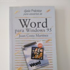 Libros: GUÍA PRÁCTICA DE WORD PARA WINDOWS 95. Lote 210328780