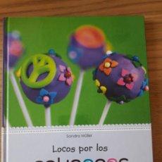 Libros: LOCOS POR LOS CAKEPOPS, SANDRA MULLER, ED. OCEANO. 2012, NUEVO. Lote 210540137