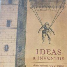Libros: IDEAS & INVENTOS DE UN MILENIO 900-1900 - JAVIER ORDOÑEZ - NUEVO PRECINTADO. Lote 211508736