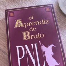 Libros: EL APRENDIZ DE BRUJO. PNL. Lote 211577720