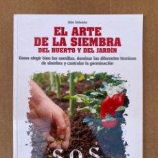Libros: EL ARTE DE LA SIEMBRA DEL HUERTO Y EL JARDÍN - ALDO COLOMBO - DE VECCHI. Lote 211639976