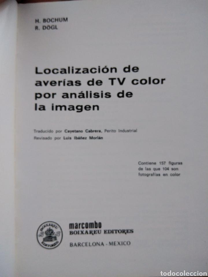 Libros: LOCALIZACION DE AVERIAS DE TV COLOR POR ANALISIS DE LA IMAGEN,marcombo,boixareu,tv color,electronica - Foto 2 - 151073702