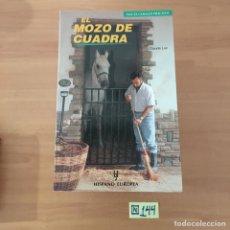 Libros: MOZO DE CUADRA. Lote 214181347