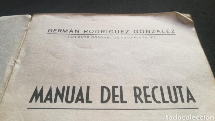 Libros: MANUAL DE UN RECLUTA - TENIENTE CORONEL DE AVIACION - GERMÁN RODRÍGUEZ GONZÁLEZ - Foto 2 - 216805713