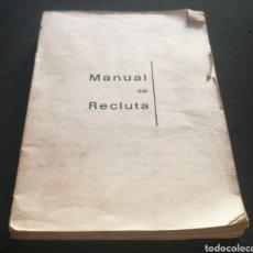Libros: MANUAL DE UN RECLUTA - TENIENTE CORONEL DE AVIACION - GERMÁN RODRÍGUEZ GONZÁLEZ. Lote 216805713