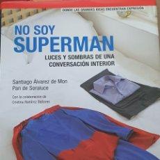 Libros: NO SOY SUPERMAN. SANTIAGO ÁLVAREZ DE MOON. Lote 217761937