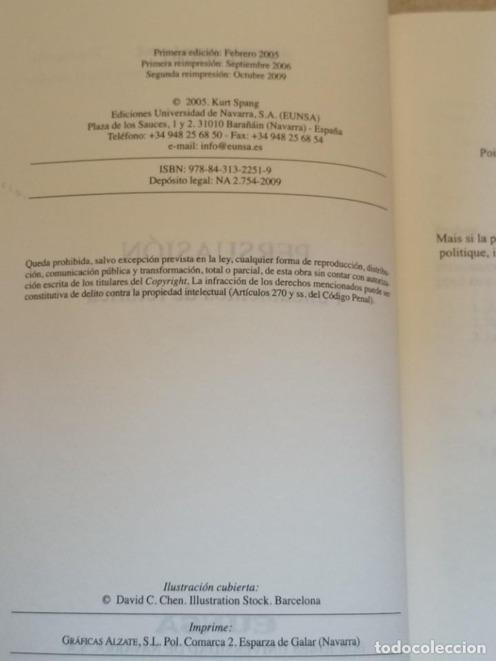 Libros: PERSUASIÓN - FUNDAMENTOS DE RETÓRICA - KURT SPANG - ED. UNIVERSIDAD DE NAVARRA - 2005 - Foto 4 - 217851441