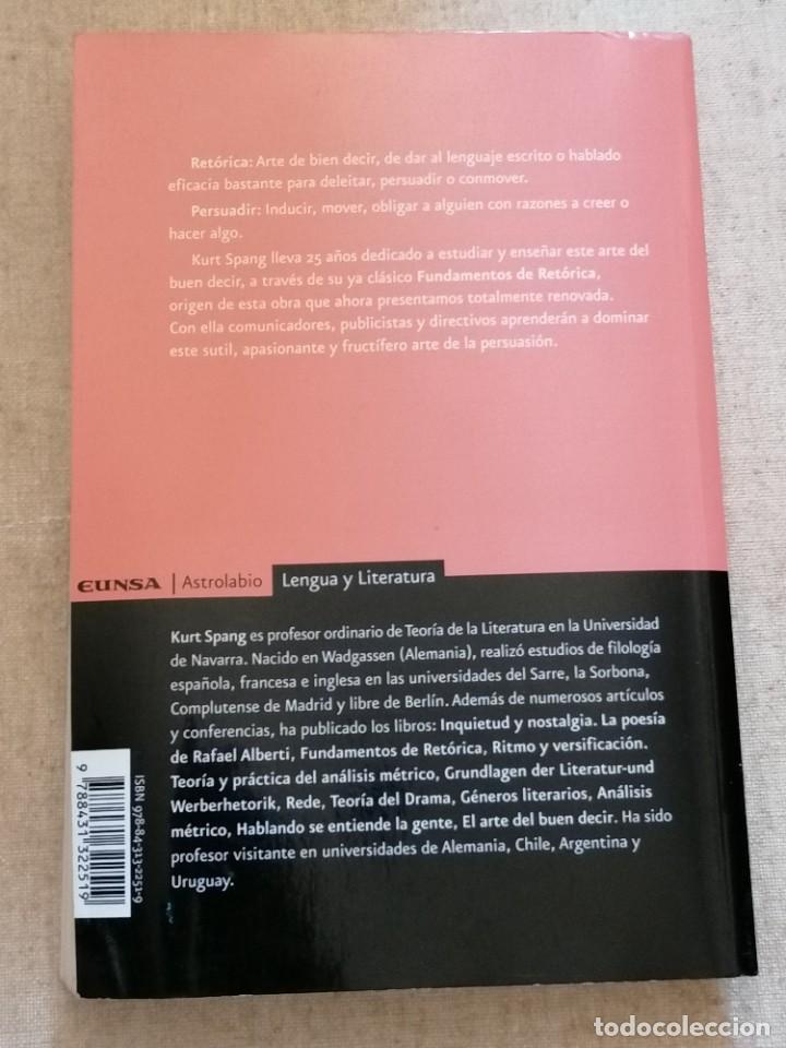 Libros: PERSUASIÓN - FUNDAMENTOS DE RETÓRICA - KURT SPANG - ED. UNIVERSIDAD DE NAVARRA - 2005 - Foto 12 - 217851441