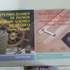 Libros: TESTS PARA EXAMEN DE PATRON DE EMBARCACIONES DE RECREO + NAVEGACION COSTERA: PROBLEMAS RESUELTOS. Lote 218618438