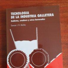 Livres: LIBRO TECNOLOGÍA DE LA INDUSTRIA GALLETERA GALLETAS, CRACKERS Y OTROS HORMEADOS. Lote 219696043