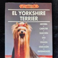 """Libros: LIBRO """" EL LIBRO DE EL YORKSHIRE TERRIER """" DE INGRID BYLUND.. Lote 220276817"""