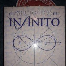 Libros: LOS SECRETOS DEL INFINITO. Lote 221319685