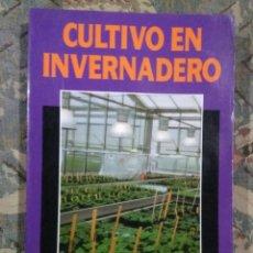 Libros: CULTIVO DE INVERNADERO. Lote 221403162