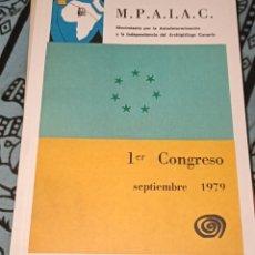 Libros: M.P.A.I.A.C.: PRIMER CONGRESO 1979 ANTONIO CUBILLO. Lote 221843507