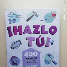 Libros: HAZLO TÚ 400 PROYECTO DE REPARACIONES FÁCILES DE HOGAR. Lote 222293770