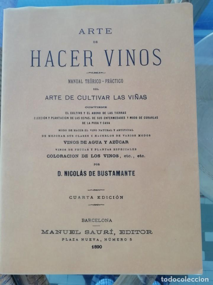 ARTE DE HACER VINOS FACSÍMIL EDICIÓN DE 1890 (VER CONTENIDO EN LA IMÁGEN) (Libros Nuevos - Ciencias, Manuales y Oficios - Otros)
