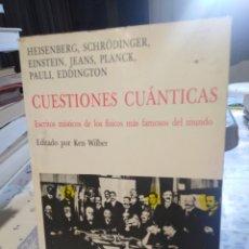 Libros: CUESTIONES CUÁNTICAS-ESCRITOS MÍSTICOS DE LOS FÍSICOS MÁS FAMOSOS DEL MUNDO-KAIROS 2°EDICION 1988-. Lote 222940952