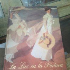 Libros: LA LUZ EN LA PINTURA PROLOGADO POR ANTONIO GALA. Lote 223068793