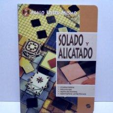 Libros: MAGNIFICO LIBRO SOBRE INSTALACION DE SUELOS Y ZOCALOS CON BALDOSAS Y AZULEJOS. Lote 223872295
