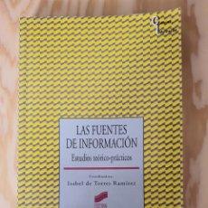 Libros: LAS FUENTES DE INFORMACION, ESTUDIOS TEORICO-PRACTICOS, (EDITORIAL SINTESIS). Lote 226724830