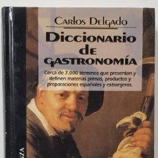 Libros: DICCIONARIO DE GASTRONOMÍA. DE DELGADO, CARLOS. MADRID. 1994. ALIANZA/DEL PRADO. BIBLIOTECA TEMÁTICA. Lote 227088770