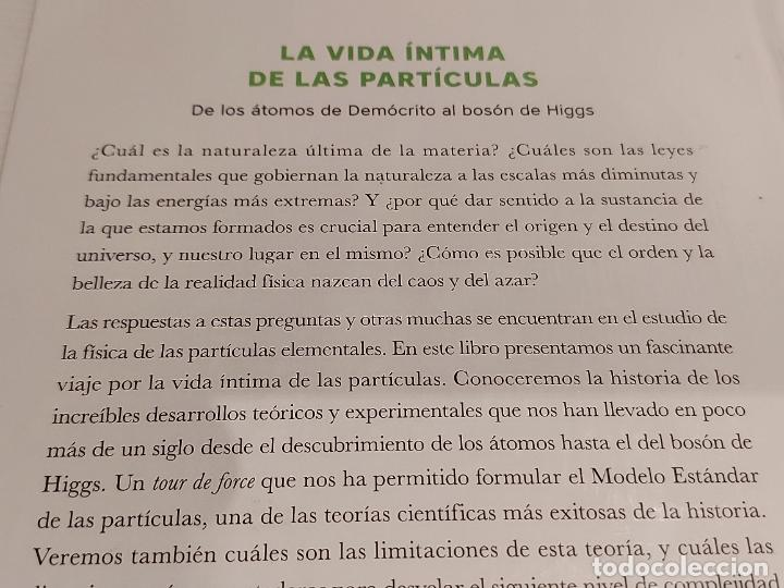 Libros: DESCUBRIR LA CIENCIA Nº 31 / LA VIDA ÍNTIMA DE LAS PARTÍCULAS / JUAN ROJO / PRECINTADO - Foto 2 - 227612650