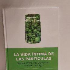 Libros: DESCUBRIR LA CIENCIA Nº 31 / LA VIDA ÍNTIMA DE LAS PARTÍCULAS / JUAN ROJO / PRECINTADO. Lote 227612650