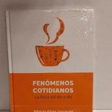Libros: DESCUBRIR LA CIENCIA Nº 5 / FENÓMENOS COTIDIANOS / ALBERTO PÉREZ IZQUIERDO / PRECINTADO. Lote 227612920