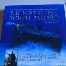 Libros: LOS BARCOS PERDIDOS DE ROBERT BALLARD-TITANIC,LUSITANIA,ANDREA DORIA. Lote 227664080