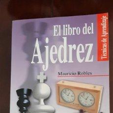 Libros: EL LIBRO DEL AJEDREZ.TECNICAS DE APRENDIZAJE. Lote 227857595