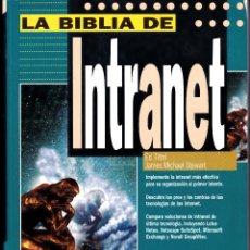 Libros: LA BIBLIA DE INTRANET (LIBRO + CD). Lote 228564380