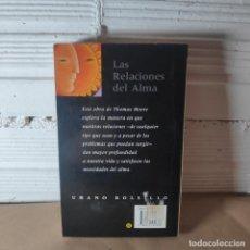 Livros: THOMAS MOORE LAS RELACIONES DEL ALMA. Lote 231007155