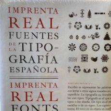 Libros: IMPRENTA REAL. FUENTES DE LA TIPOGRAFÍA ESPAÑOLA. Lote 233886700