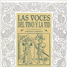 Libros: LAS VOCES DEL VINO Y DE LA VID. RECOPILADOS POR AUGUSTO JURADO. Lote 235630350