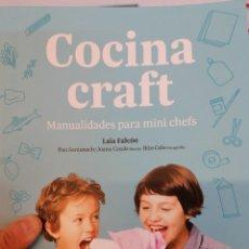 Libros: COCINA CRAFT. MANUALIDADES PARA MINICHEFS. Lote 236563335